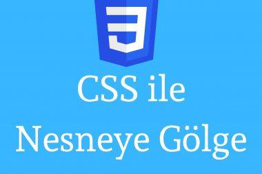 CSS ile Nesneye Gölge Verme