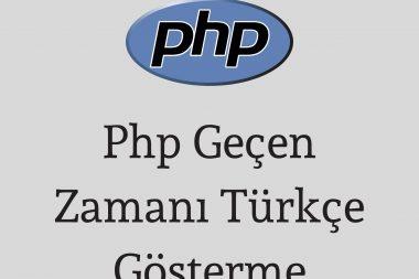 php-gecen-zamani-turkce-gosterme