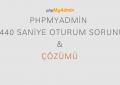 phpmyadmin-1440-saniye-oturum-sorunu