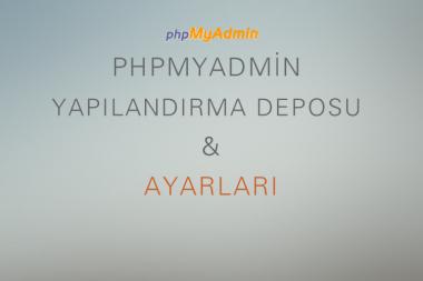 phpmyadmin-yapilandirma-deposu-ayarlari